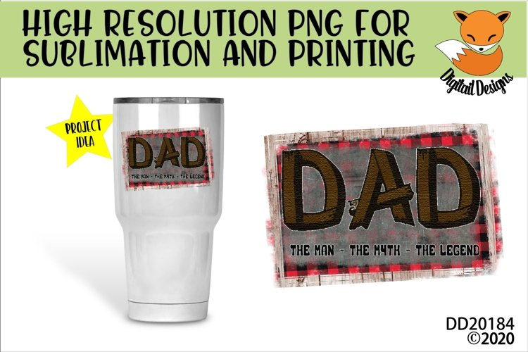 Dad The Man The Myth The Legend Sublimation PNG