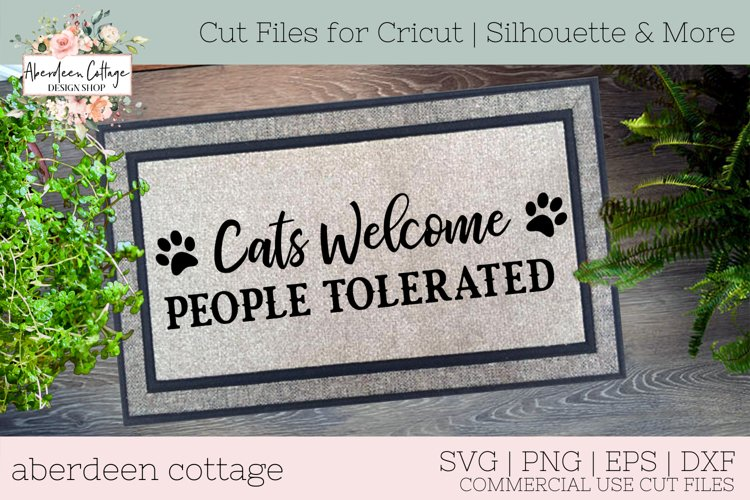 Cats Welcome People Tolerated Doormat SVG example image 1
