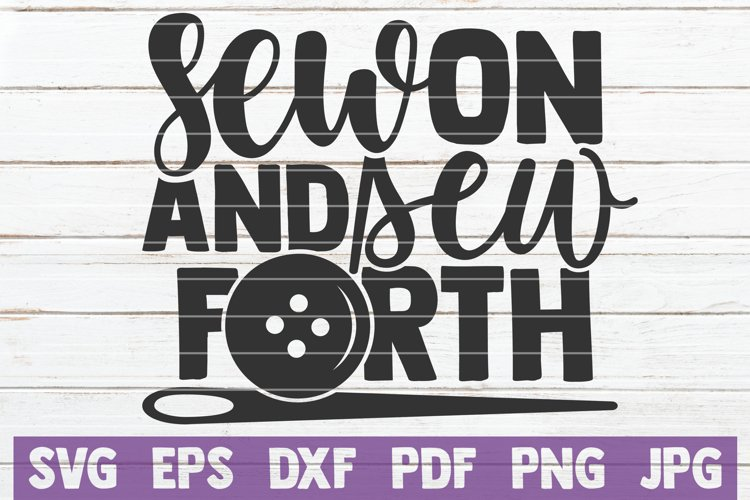 Sew On And Sew Forth SVG Cut File example image 1