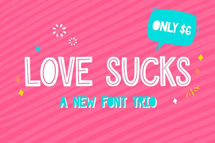 Love Sucks Font Trio example image 1