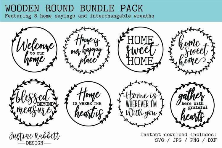 Wooden Round Bundle Pack - 8 Home Phrases and Laurel Wreaths