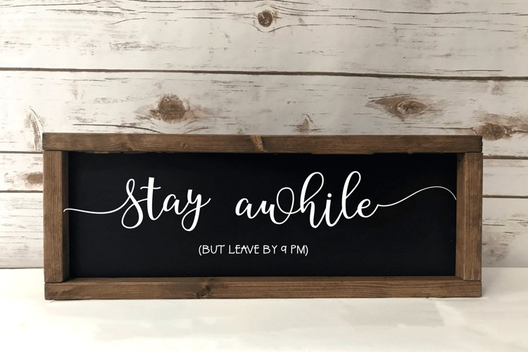 Stay Awhile - Funny Wood Sign SVG example image 1