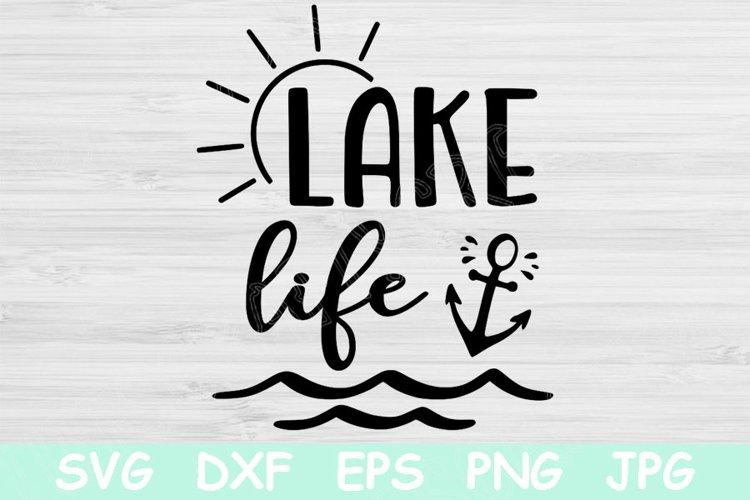 Lake Life Svg, Lake Svg Files For Cricut Summer Svg Cut File