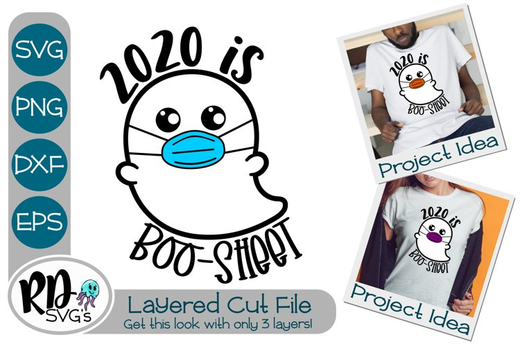 2020 is Boo Sheet - A Halloween Layered Cut File example image 1