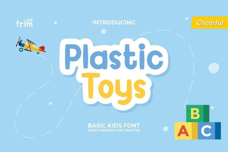 Plastic Toys Basic Serif Kids example image 1