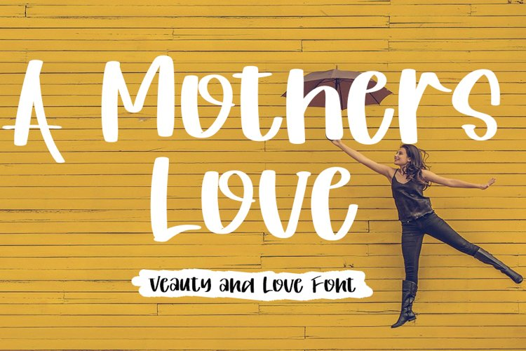 A Mothers Love - Beauty And Love Font example image 1