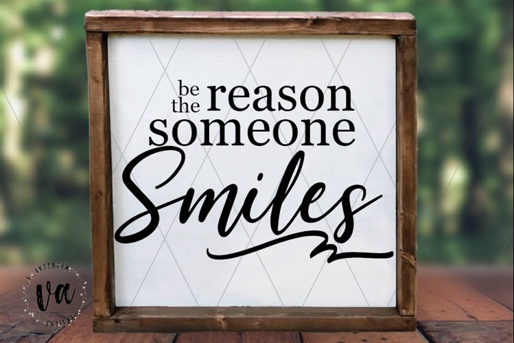 Be the Reason Someone Smiles SVG example image 1