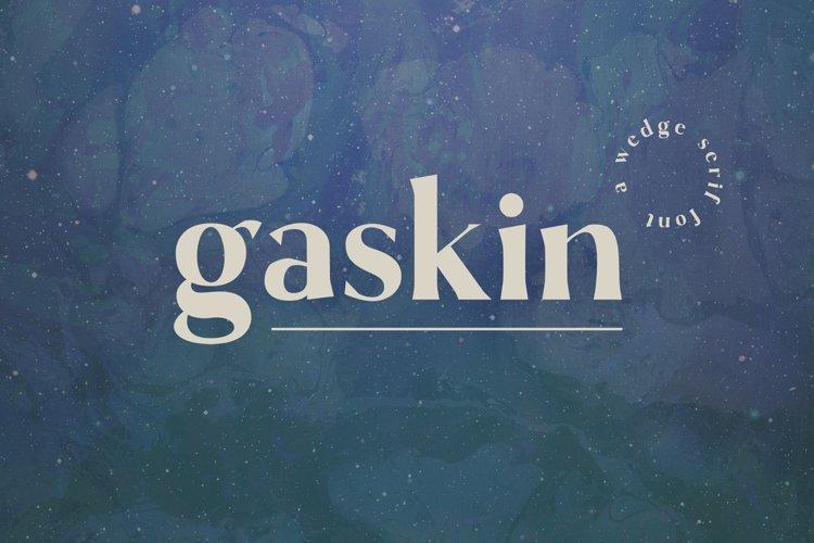 Gaskin - A Wedge Serif Font