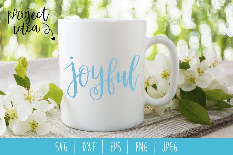 Joyful SVG, DXF, EPS, PNG, JPEG
