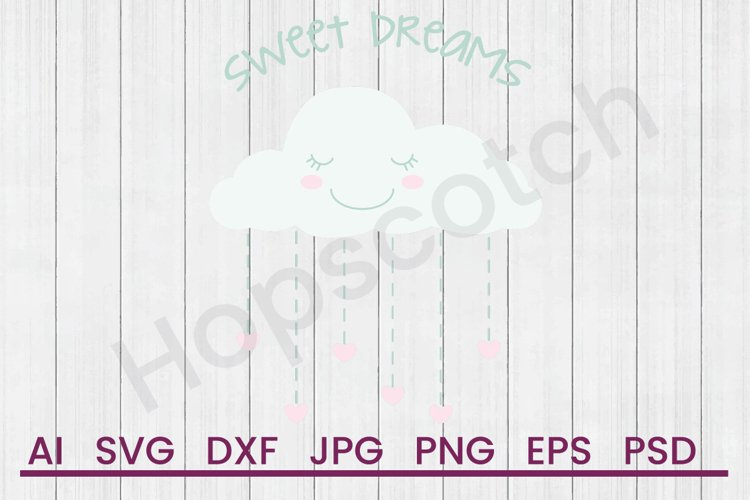 Rain Cloud SVG, Sweet Dreams SVG, DXF File, Cuttatable File