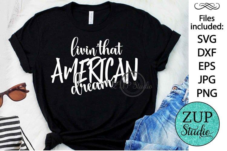 Living that American Dream Design Digital Cutting files 497 example image 1