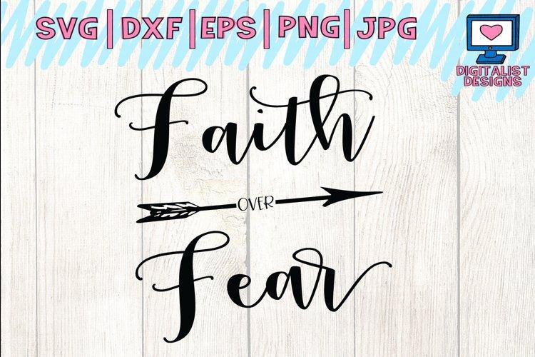 faith over fear svg, bible svg, faith clipart, arrow svg