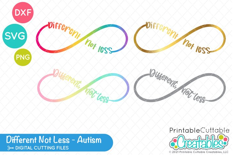 Different Not Less Infinity SVG File | Autism SVG File