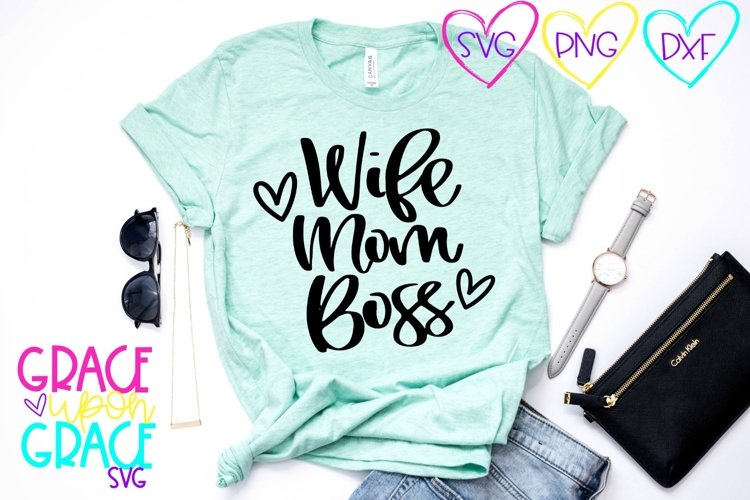 Wife Mom Boss SVG example image 1