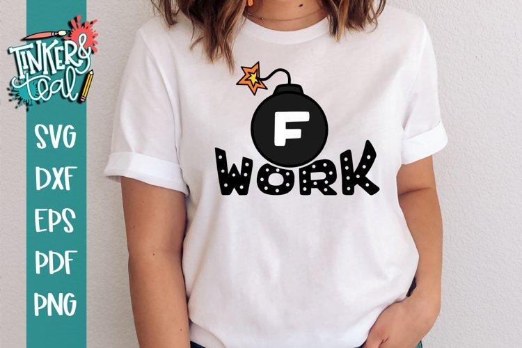 Work svg / Funny SVG / F Bomb SVG example image 1