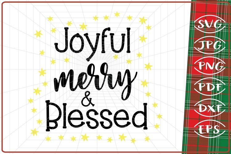 Joyful merry and Blessed svg, Christmas svg, Christmas Quote example image 1