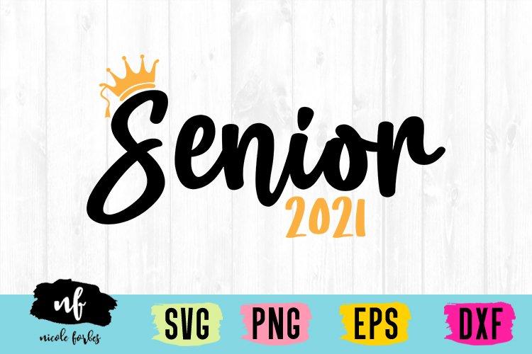 Senior 2021 SVG Cut File example image 1