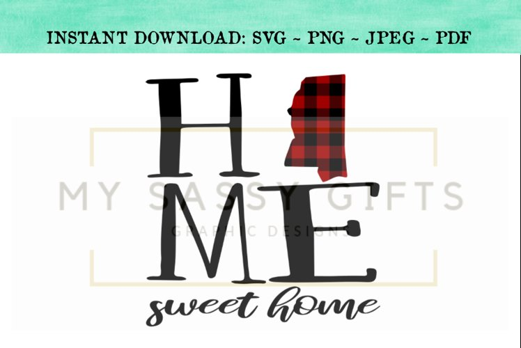 Mississippi State Home Sweet Home Buffalo Plaid SVG Design example image 1
