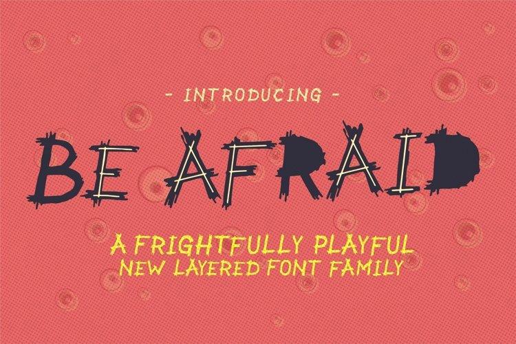 Be Afraid example image 1