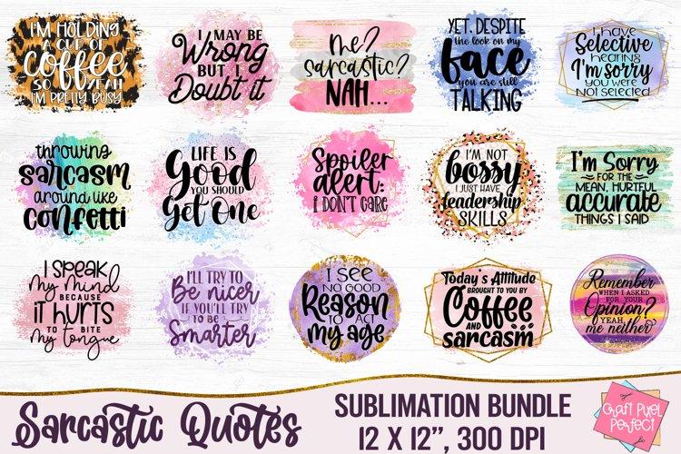 Sarcastic Quotes Sublimation Bundle, Funny Quotes Bundle