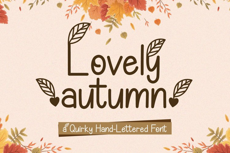 Lovely Autumn - A Quirky Hand-Lettered Font example image 1