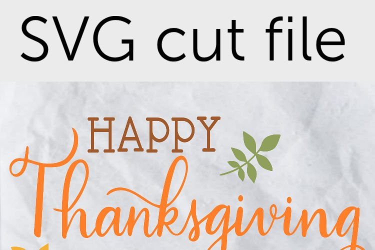 Thanksgiving SVG - Happy Thanksgiving example 3
