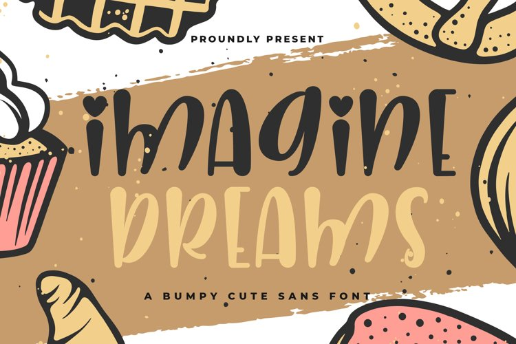 Imagine Dreams - A Bumpy Cute Sans Font - Free Font of The Week Font
