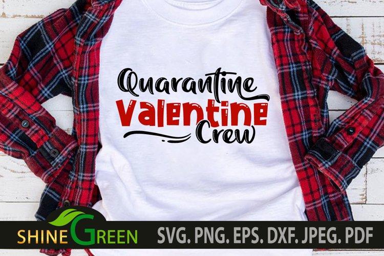 Quarantine Valentine Crew SVG example image 1