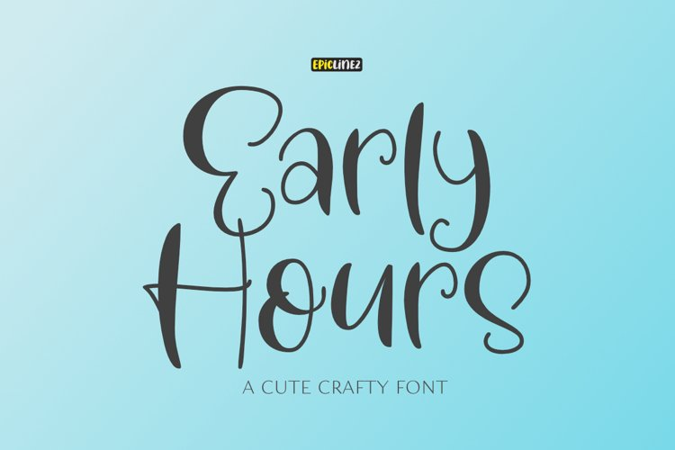 Early Hours | A Fun Crafty Font example image 1