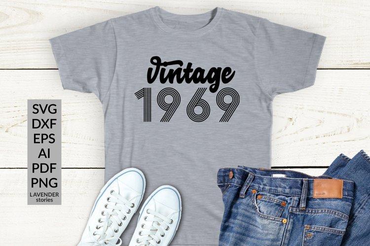 Vintage 1969 SVG - 50 Birthday shirt SVG cut file example image 1