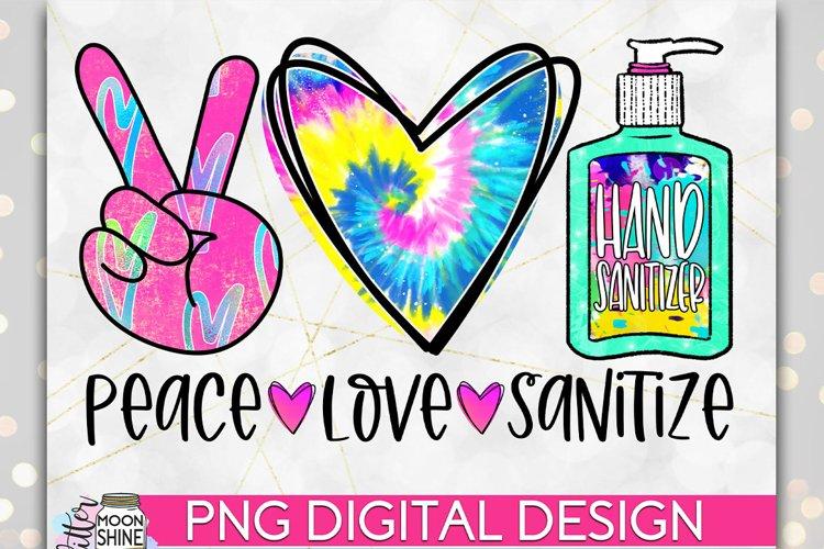 Peace Love Sanitize PNG Sublimation Design