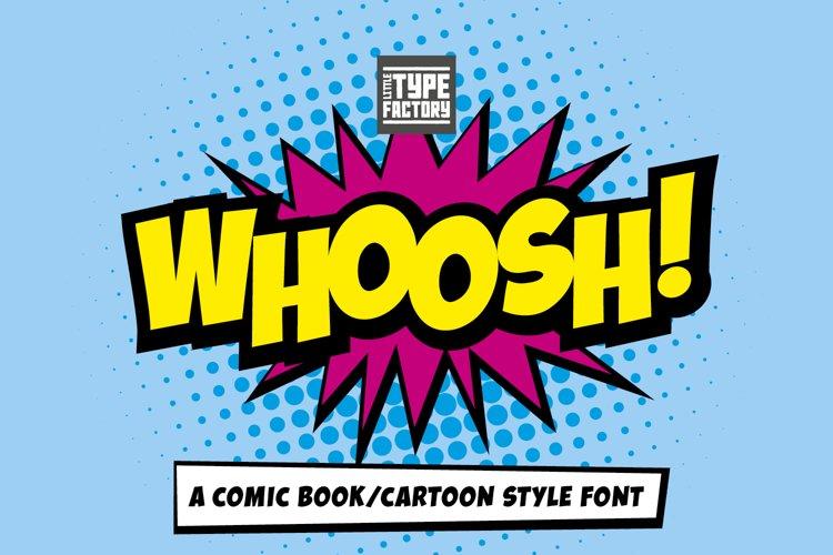 Whoosh - a superhero font example image 1