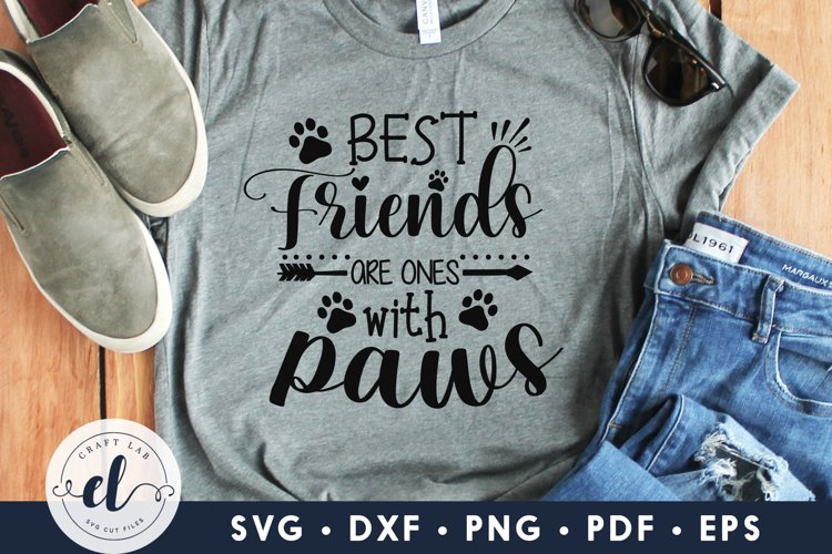 Best Friends Are Ones With Paws, Dog SVG DXF EPS PNG PDF example image 1