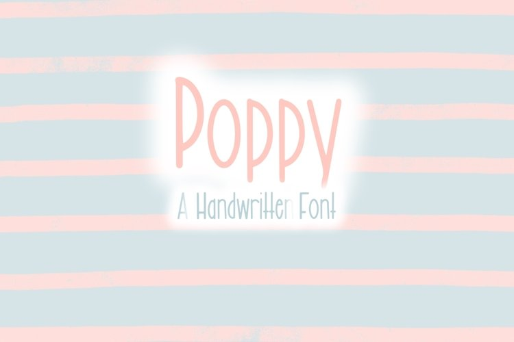 Poppy   Type A Hand Written Font example image 1