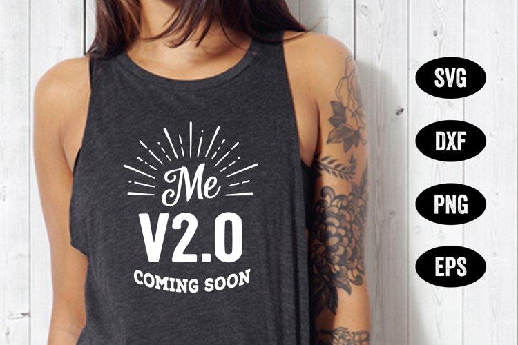 Workout Shirt SVG, Fitness SVG, Me V2.0 Coming Soon