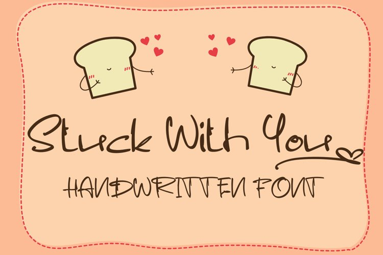 Stuck With You - Casual Handwritten Font example image 1