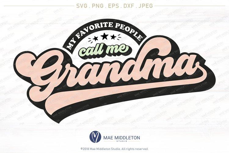 My Favorite People Call Me Grandma example image 1