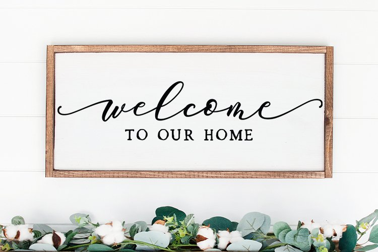 Welcome to our home Farmhouse Home sign svg