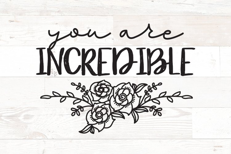 Positive Affirmation You are Incredible Self Love Quote