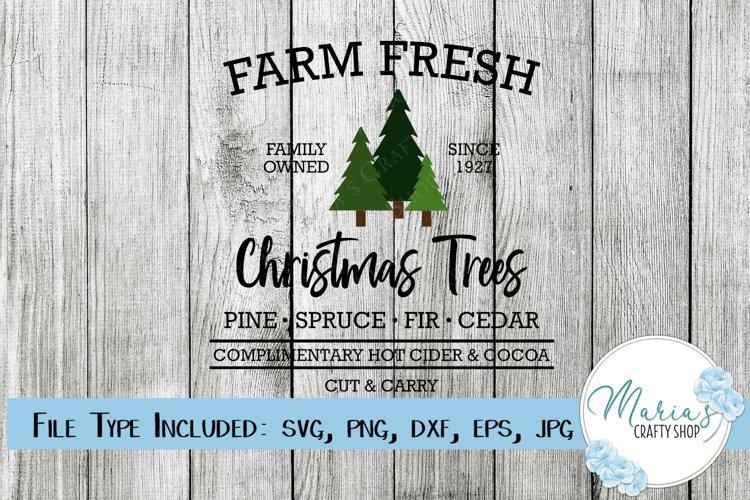 Farm Fresh Christmas Trees SVG, Christmas svg example image 1