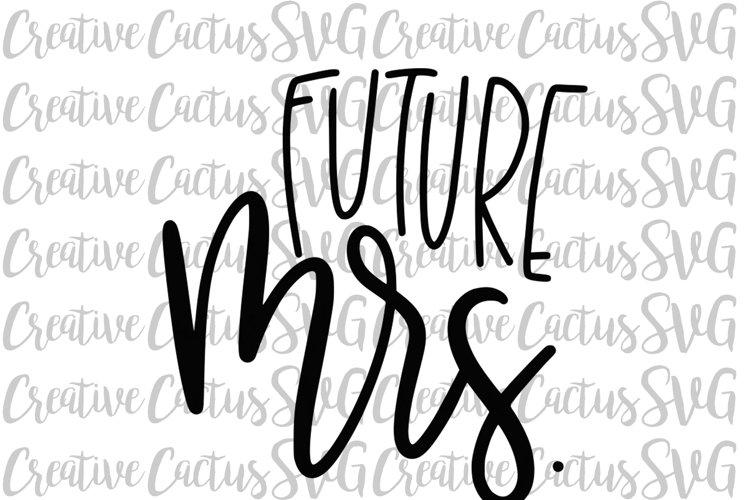Future Mrs SVG example image 1
