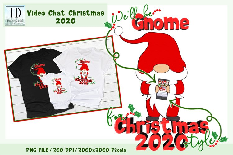 Well be Gnome for Christmas 2020 Style, Quarantine Xmas PNG