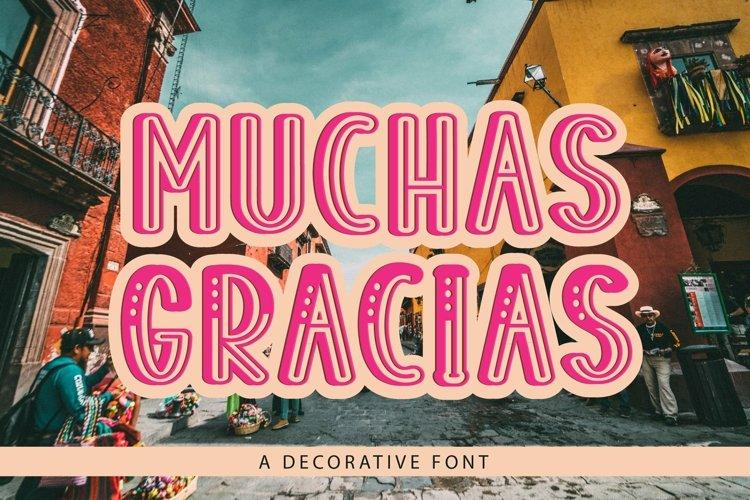 Web Font Muchas Gracias - a decorative font example image 1