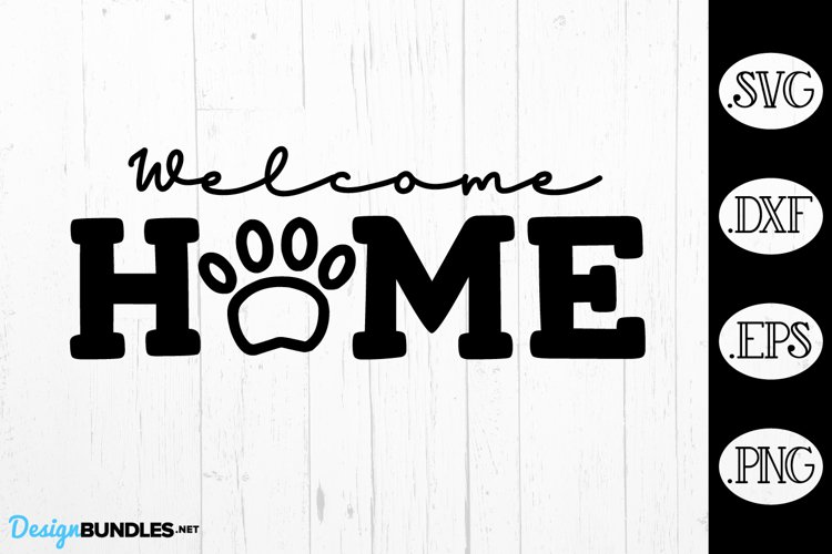 Welcome Home Pet Paw Print SVG example image 1