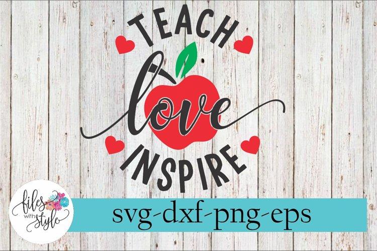 Teach Love Inspire Apple Teacher SVG Cutting Files example image 1