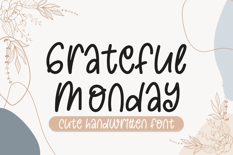 Grateful Monday Cute Font example image 1