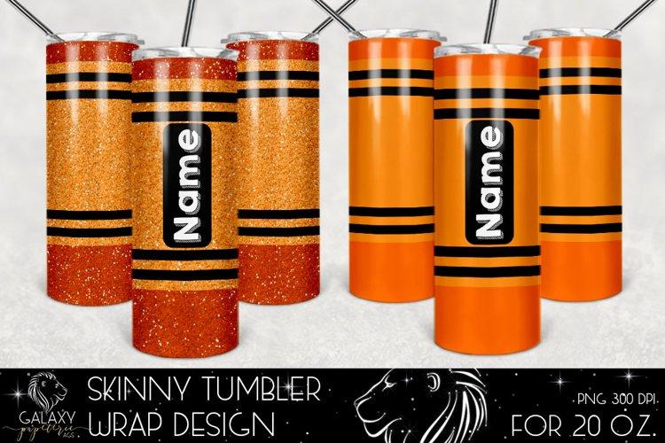 Orange Crayon 20 Oz. Skinny Tumbler Wrap Sublimation Design example image 1