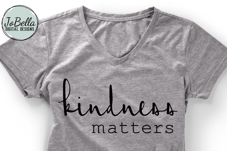 Kindness Matters SVG and Printable