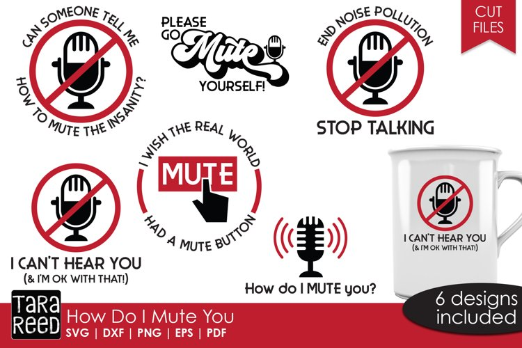 How do I Mute You - Sarcastic SVG and Cut Files for Crafters example image 1