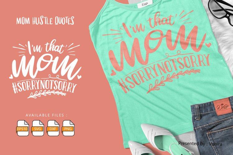 Download I M That Mom Lettering Quotes 893065 Hand Lettered Design Bundles